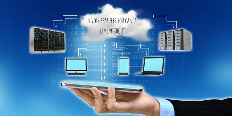 4-VoIP-features-you-cant-live-without-1